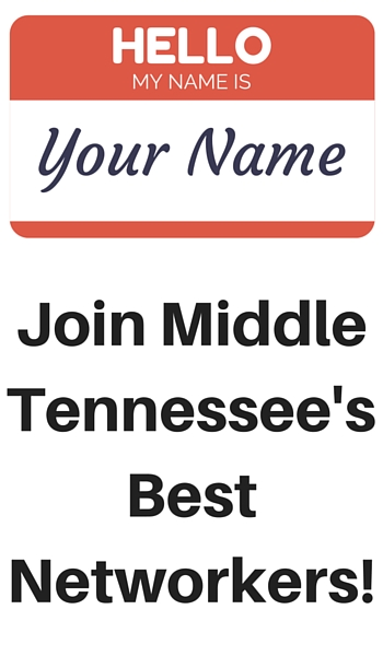 Join Middle Tennessee's Best Networkers!